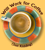 Will Work 4 Coffee